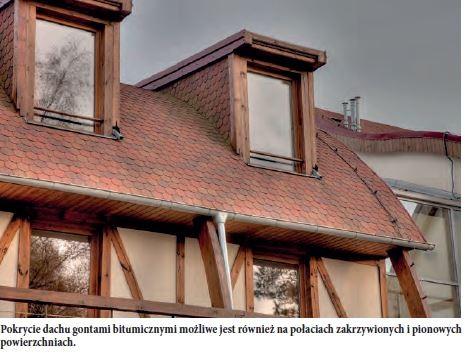 Pokrycie dachu gontami bitumicznymi możliwe jest również na połaciach zakrzywionych i pionowych powierzchniach