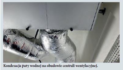 Kondesacja pary wodnej na obudowie centrali wentylacyjnej