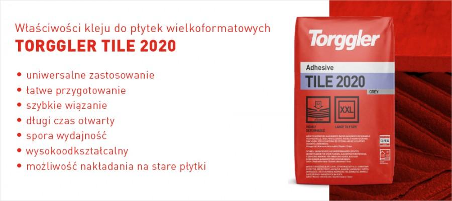 Właściwości kleju do płytek wielkoformatowych TORGGLER TILE 2020