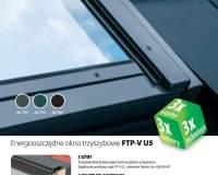 FAKRO - Energooszczędne okna trzyszybowe FTP-V U5