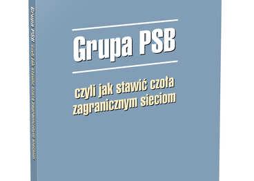 Książka - Grupa PSB, czyli jak stawić czoła zagranicznym sieciom